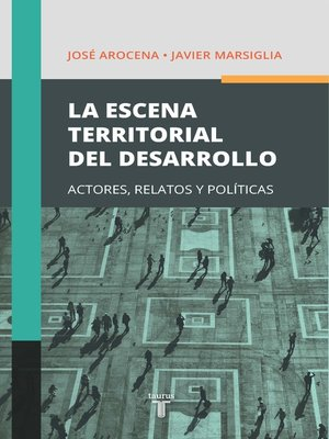 cover image of La escena territorial del desarrollo