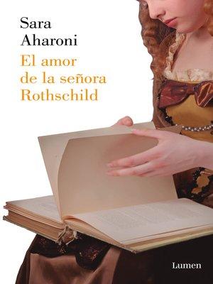cover image of El amor de la señora Rothschild
