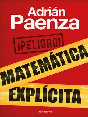 cover image of ¡Peligro! Matemática explícita
