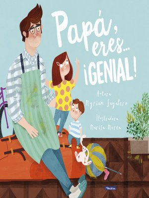 cover image of Papá, eres... ¡genial!