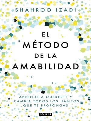 cover image of El método de la amabilidad