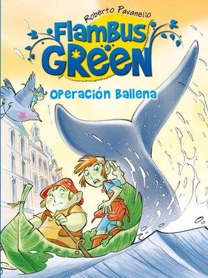 cover image of Operación Ballena (Flambus Green)