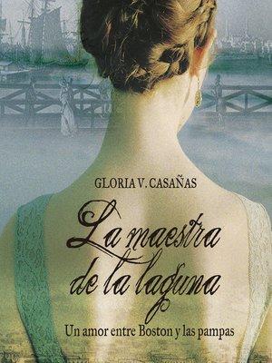 cover image of La maestra de la laguna