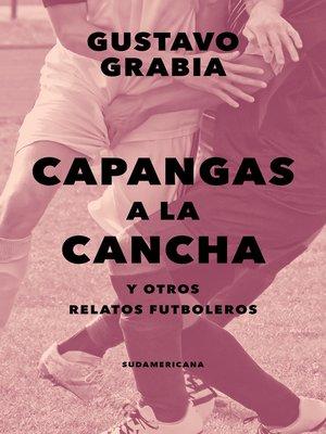 cover image of Capangas a la cancha