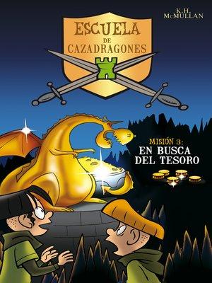cover image of En busca del tesoro (Escuela de Cazadragones 3)