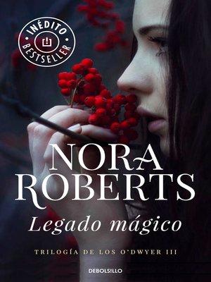 cover image of Legado mágico (Trilogía de los O'Dwyer 3)