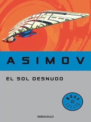 cover image of El sol desnudo