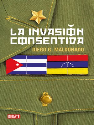 cover image of La invasión consentida