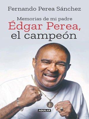 cover image of Édgar Perea, el campeón