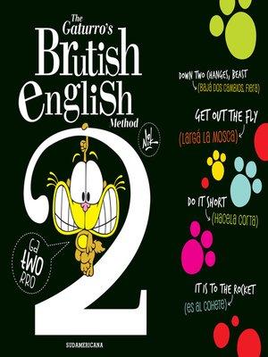 cover image of The Gaturro's Brutish English Method 2 (Fixed layout)