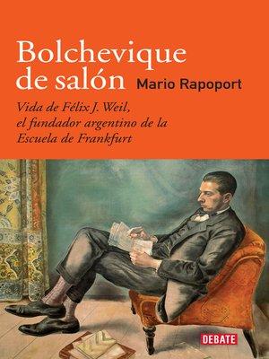 cover image of Bolchevique de salón