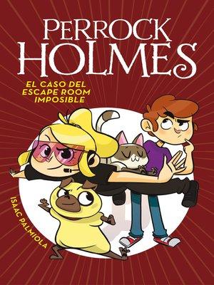 cover image of El caso del escape room imposible