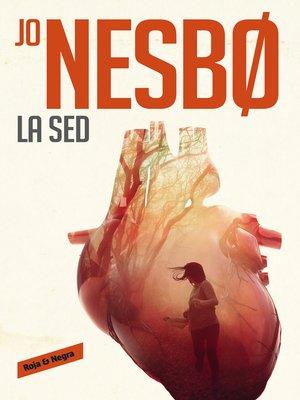 cover image of La sed