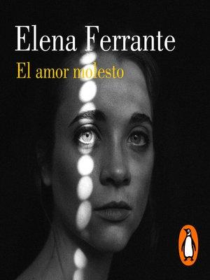 cover image of El amor molesto