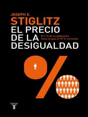 cover image of El precio de la desigualdad