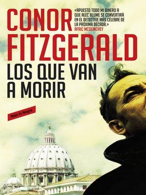 cover image of Los que van a morir (Comisario Alec Blume)