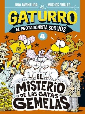 cover image of Gaturro. El misterio de las gatas gemelas