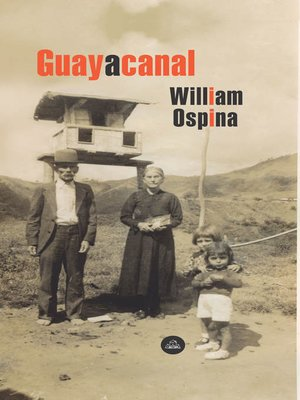 cover image of Guayacanal