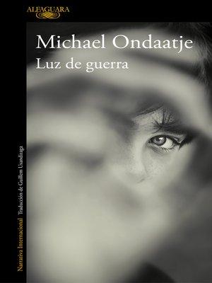 cover image of Luz de guerra