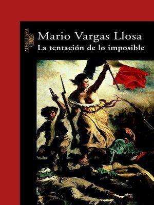 cover image of La tentación de lo imposible