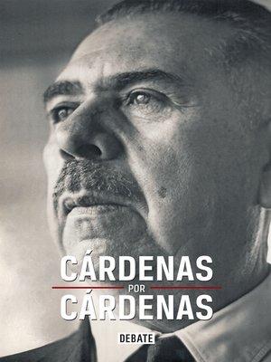 cover image of Cárdenas por Cárdenas