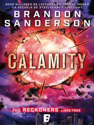 cover image of Calamity (Trilogía de los Reckoners 3)