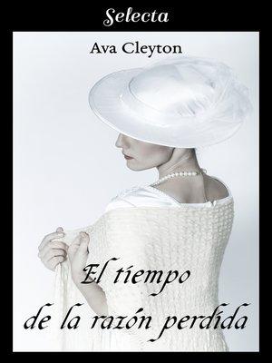 cover image of El tiempo de la razón perdida