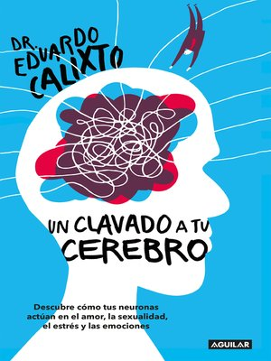 cover image of Un clavado a tu cerebro