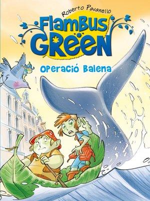 cover image of Operació balena (Flambus Green)