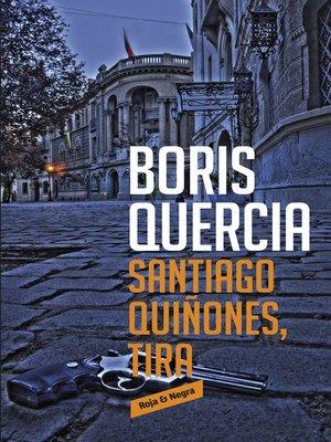 cover image of Santiago Quiñones, tira