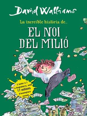 cover image of La increïble història de... El noi del milió