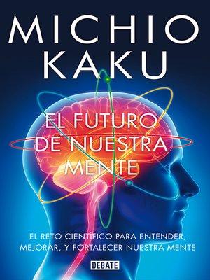 cover image of El futuro de nuestra mente