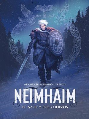 cover image of Neimhaim. El azor y los cuervos