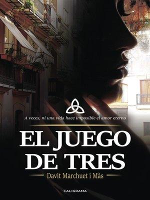 cover image of El juego de tres