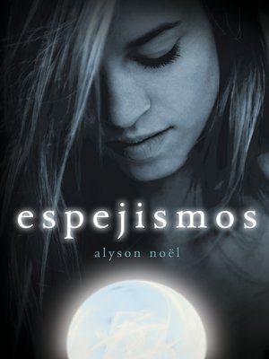 cover image of Espejismos (Inmortales 2)