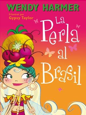 cover image of La Perla al Brasil