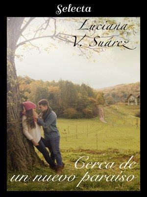 cover image of Cerca de un nuevo paraíso