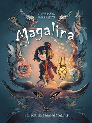 cover image of Magalina i el bosc dels animals màgics (Sèrie Magalina 1)