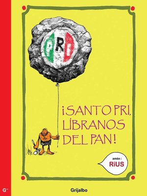 cover image of Santo PRI, líbranos el PAN (Colección Rius)