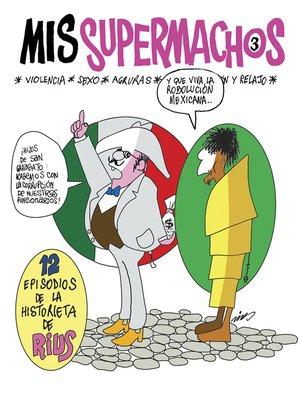 cover image of Mis Supermachos 3 (Mis supermachos 3)