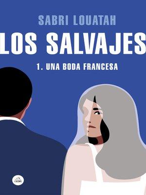 cover image of Los salvajes 1