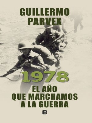 cover image of 1978. El año que marchamos a la guerra
