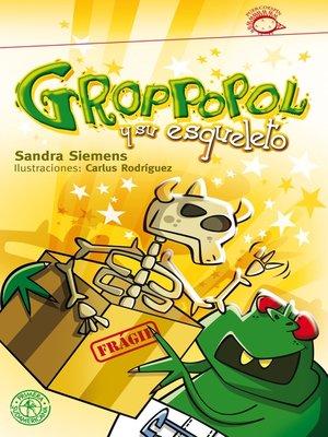 cover image of Groppopol y su esqueleto