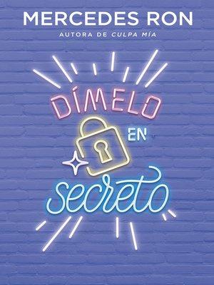 cover image of Dímelo en secreto (Dímelo 2)
