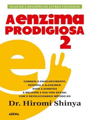 cover image of A enzima prodigiosa 2