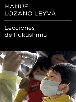 cover image of Lecciones de Fukushima (Colección Endebate)