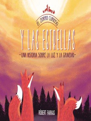cover image of El zorro curioso y las estrellas