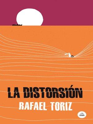 cover image of La distorsión
