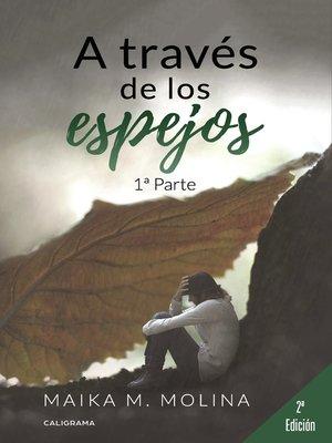 cover image of A través de los espejos (1ª Parte)