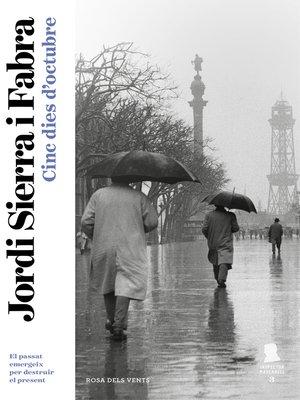 cover image of Cinc dies d'octubre